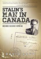Stalin's Man in Canada: Fred Rose and…