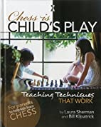 Chess is Child's Play: Teaching…