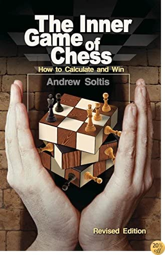 TThe Inner Game of Chess: How to Calculate and Win
