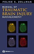 Manual of Traumatic Brain Injury Management…