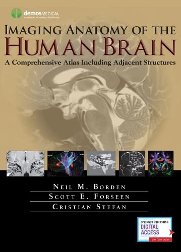 imaging-anatomy-of-the-human-brain-a-comprehensive-atlas-including-adjacent-structures