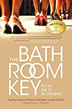 The Bathroom Key: Put an End to Incontinence…