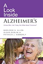 A Look Inside Alzheimer's by Marjorie…