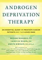 Androgen Deprivation Therapy: An Essential…