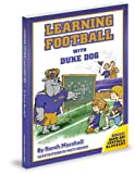 Sarah Marshall: Learning Football With Duke Dog