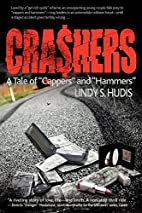 Crashers: A Tale of Cappers and Hammers by…