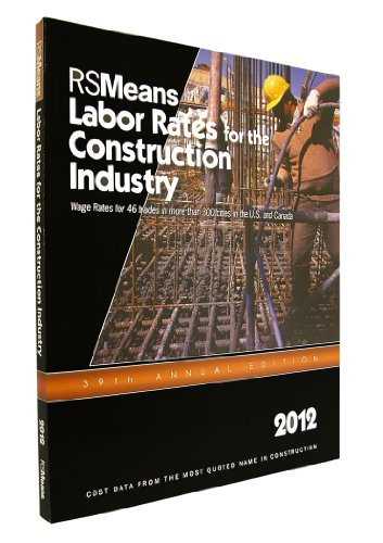 rsmeans-labor-rates-for-the-construction-industry-2012-means-labor-rates-for-the-construction-industry