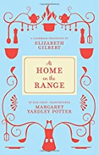 At Home on the Range by Margaret Yardley…
