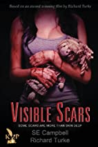 Visible Scars by Se Campbell