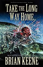 Take the Long Way Home by Brian Keene