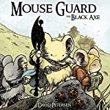 Petersen, David: Mouse Guard: The Black Axe