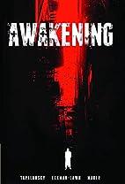 Awakening Omnibus (Archaia Entertainment) by…