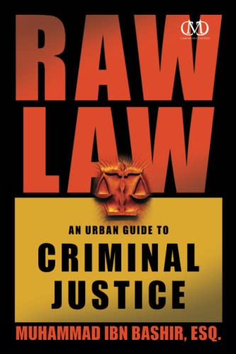 raw-law-an-urban-guide-to-criminal-justice