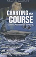 Charting the Course: Launching…