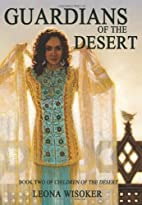 Guardians of the Desert (Children of the…