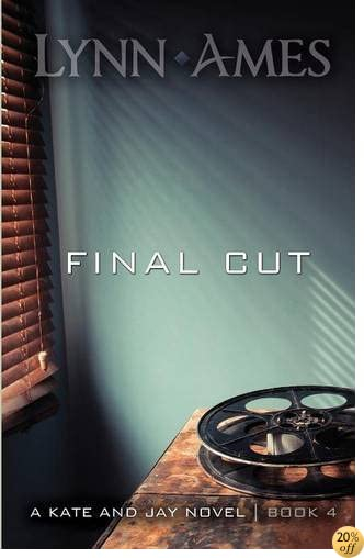 Final Cut (The Kate & Jay series)