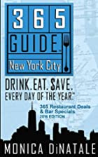365 Guide New York City: Drink. Eat. Save.…