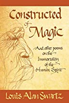 Constructed of Magic and Other Poems on the…