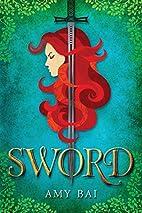 Sword by Amy Bai