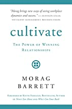 Cultivate: The Power of Winning…