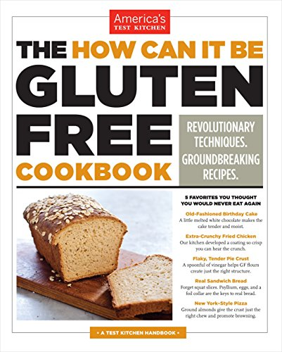 the-how-can-it-be-gluten-free-cookbook-revolutionary-techniques-groundbreaking-recipes