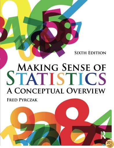 TMaking Sense of Statistics: A Conceptual Overview