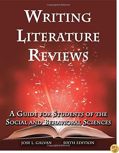TWriting Literature Reviews: A Guide for Students of the Social and Behavioral Sciences