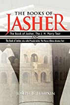 The Books of Jasher: The Book of Jasher, The…