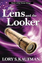 The Lens and the Looker: Book #1 of the…