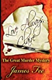 Fee, James: Love Always, Claire: The Great Murder Mystery