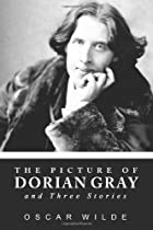 The Picture of Dorian Gray and Three Stories…