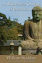 An Illustrated Outline of Buddhism: The…