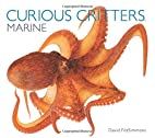 Curious Critters Marine by David Fitzsimmons