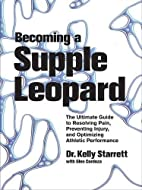 Becoming a Supple Leopard: The Ultimate…