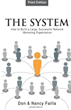 The System: How to Build a Large, Successful…