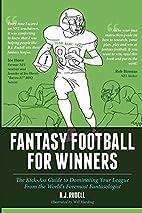 Fantasy Football for Winners: The Kick-Ass…