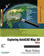 Exploring AutoCAD Map 3D 2014 by Prof. Sham…