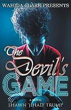 The Devil's Game (Wahida Clark…