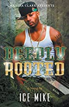 Deeply Rooted (Wahida Clark Presents) by Ice…