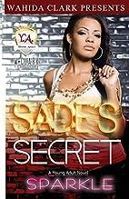 Sade's Secret (Wahida Clark Presents a…