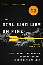 The Girl Who Was on Fire (Movie Edition):…