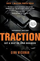 Traction: Get a Grip on Your Business by…