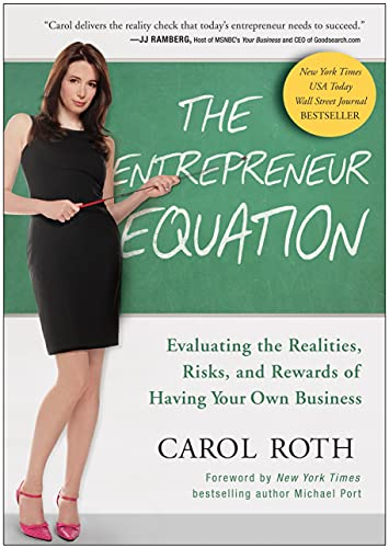 the-entrepreneur-equation-evaluating-the-realities-risks-and-rewards-of-having-your-own-business
