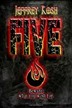 Five by Jeffrey Kosh