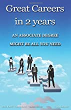 Great Careers in 2 Years by Sheila Danzig