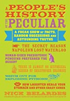 A People's History of the Peculiar: A Freak…