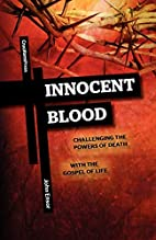 Innocent Blood: Challenging the Powers of…
