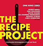 The Recipe Project: A Delectable…