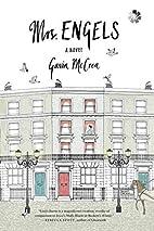 Mrs Engels by Gavin McCrea