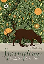 Springtime: A Ghost Story by Michelle De…